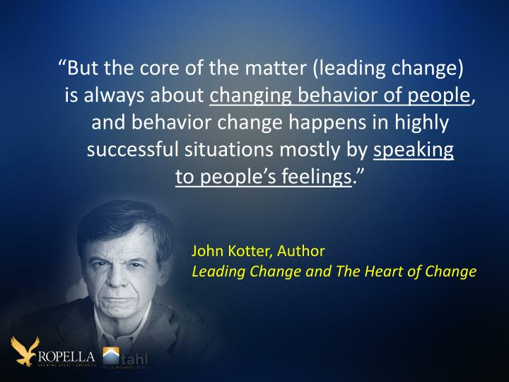 """But the core of the matter (leading change)"