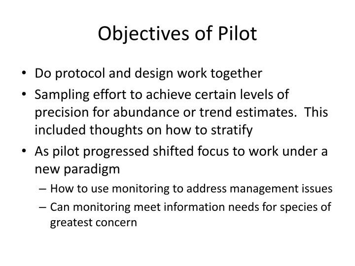 Objectives of Pilot