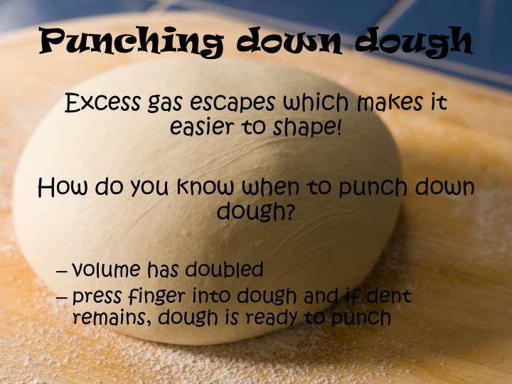 Punching down dough