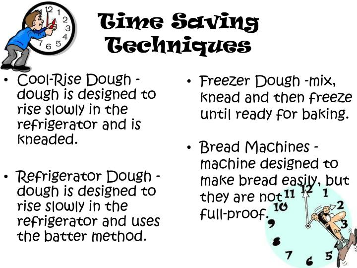 Cool-Rise Dough - dough is designed to rise slowly in the refrigerator and is kneaded.