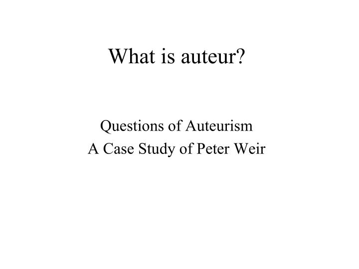 What is auteur