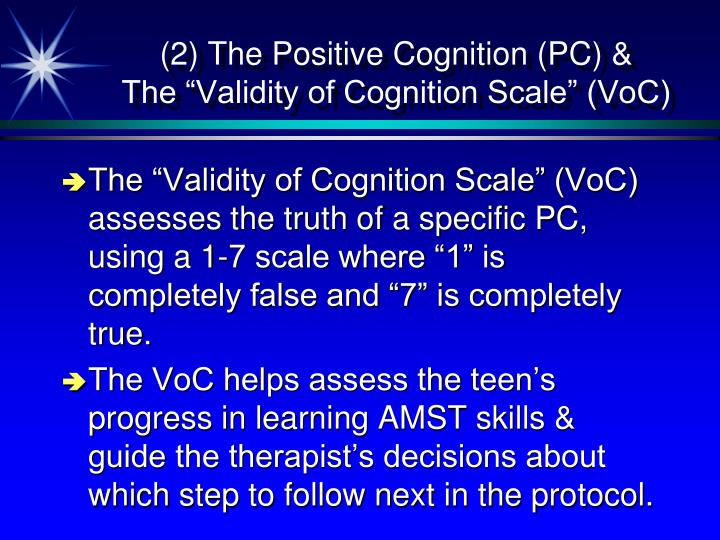 (2) The Positive Cognition (PC) &