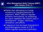 affect management skills training amst john omaha ph d 1