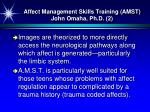 affect management skills training amst john omaha ph d 2