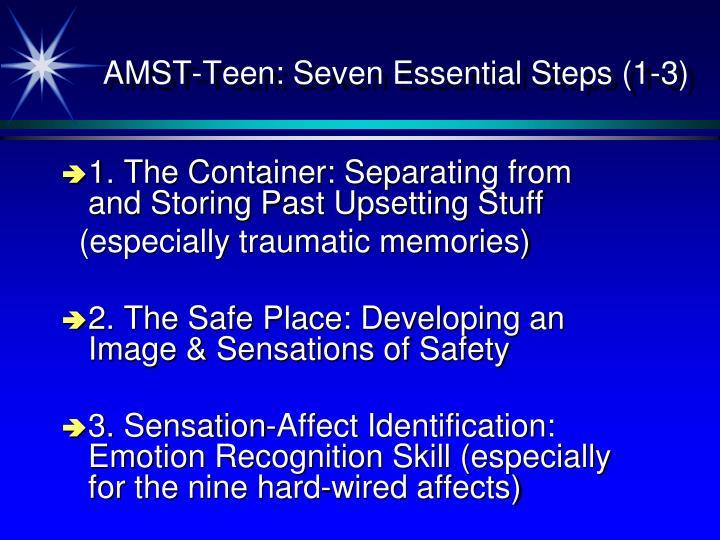 AMST-Teen: Seven Essential Steps (1-3)