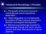 interpersonal neurobiology 3 principles