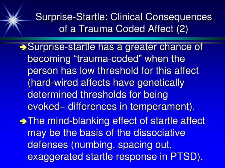 Surprise-Startle: Clinical Consequences