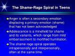 the shame rage spiral in teens