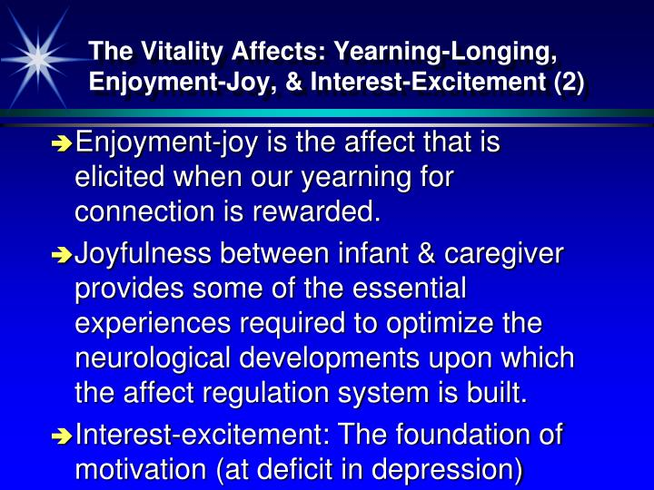 The Vitality Affects: Yearning-Longing, Enjoyment-Joy, & Interest-Excitement (2)