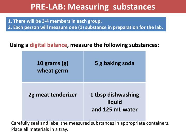 PRE-LAB: Measuring  substances