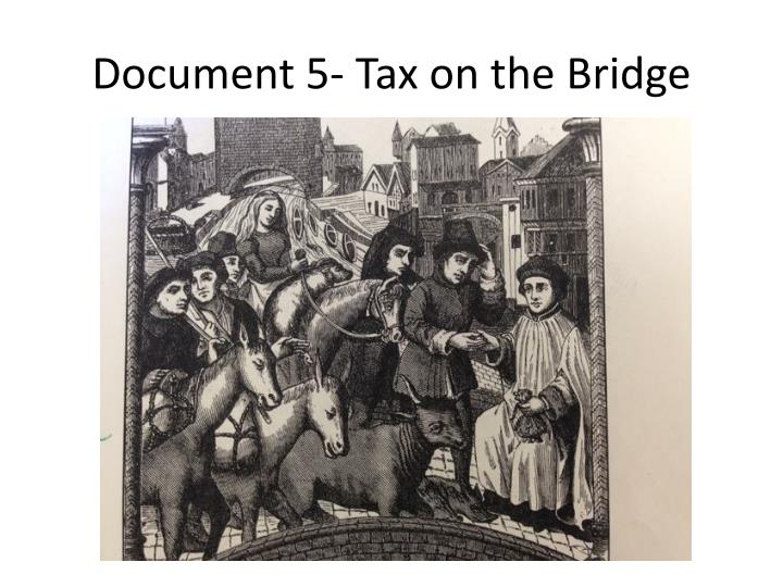 Document 5- Tax on the Bridge