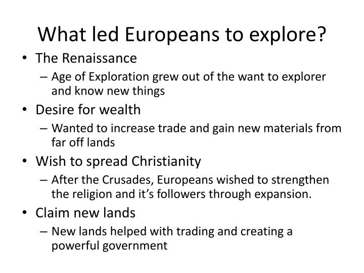 What led europeans to explore