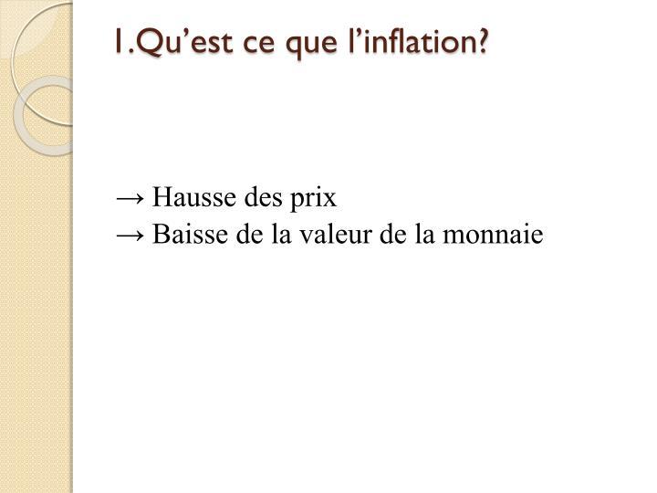 1.Qu'est ce que l'inflation?