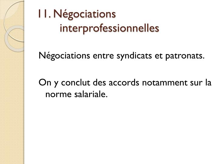 11. Négociations