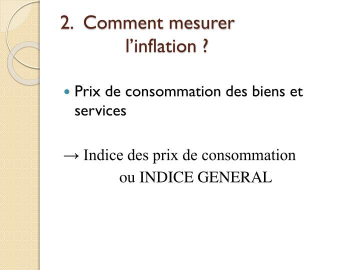 2.  Comment mesurer