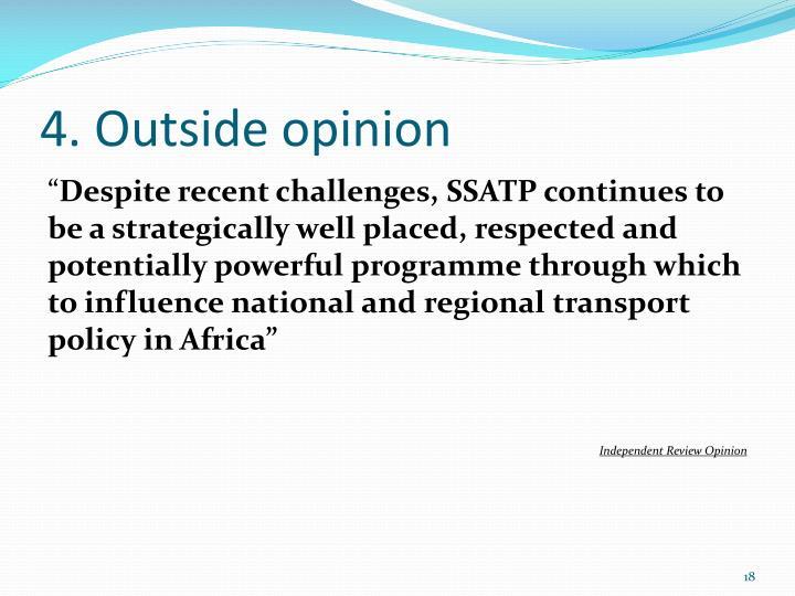 4. Outside opinion