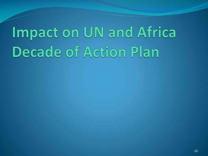 Impact on UN and Africa Decade of Action Plan