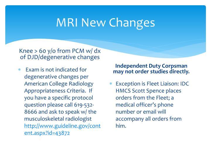 MRI New Changes