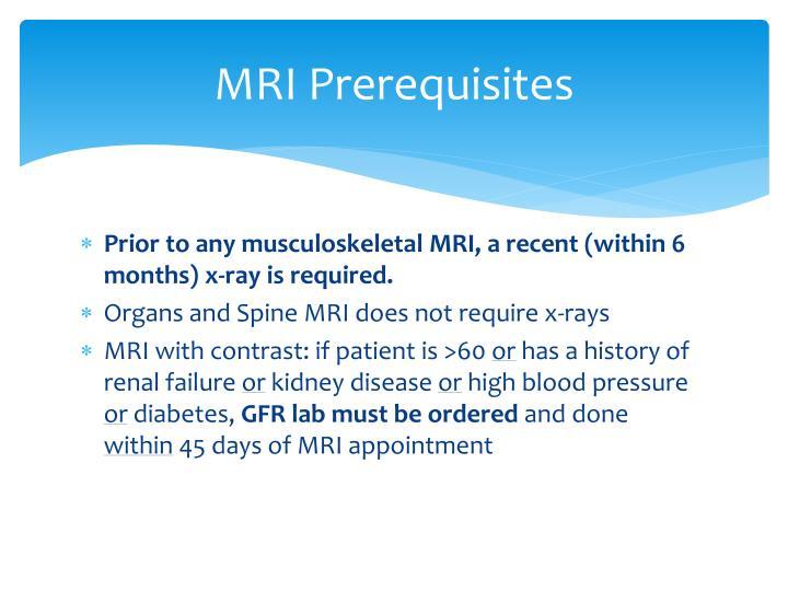 MRI Prerequisites
