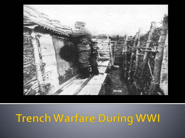 Trench Warfare During WWI