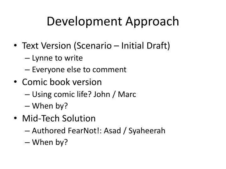 Development Approach