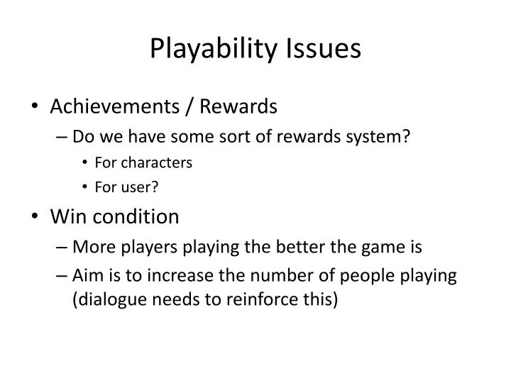 Playability Issues