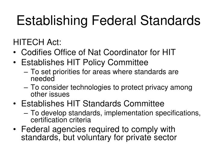 Establishing Federal Standards