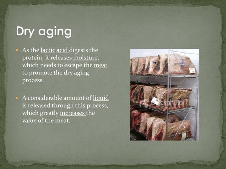 Dry aging