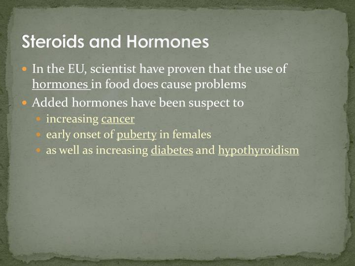 Steroids and Hormones