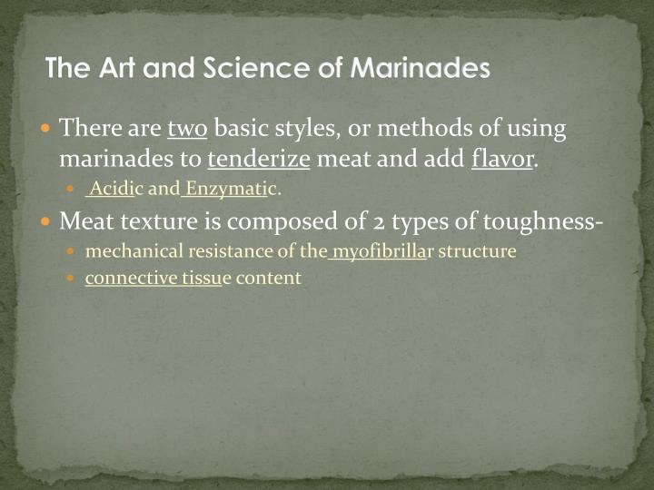 The Art and Science of Marinades