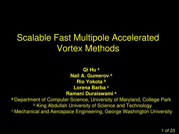Scalable fast multipole accelerated vortex methods