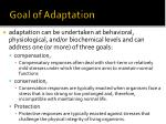 goal of adaptation