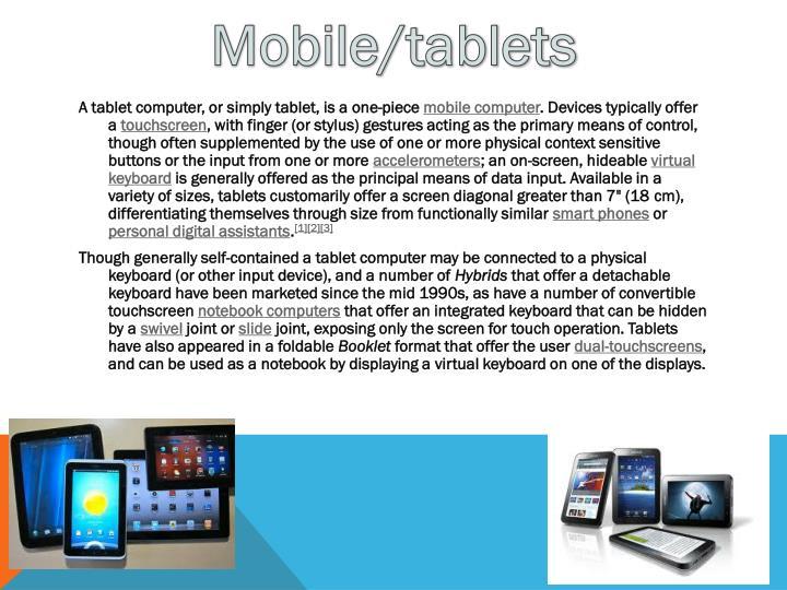 Mobile/tablets