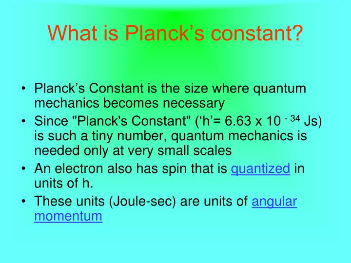 What is Planck's constant?