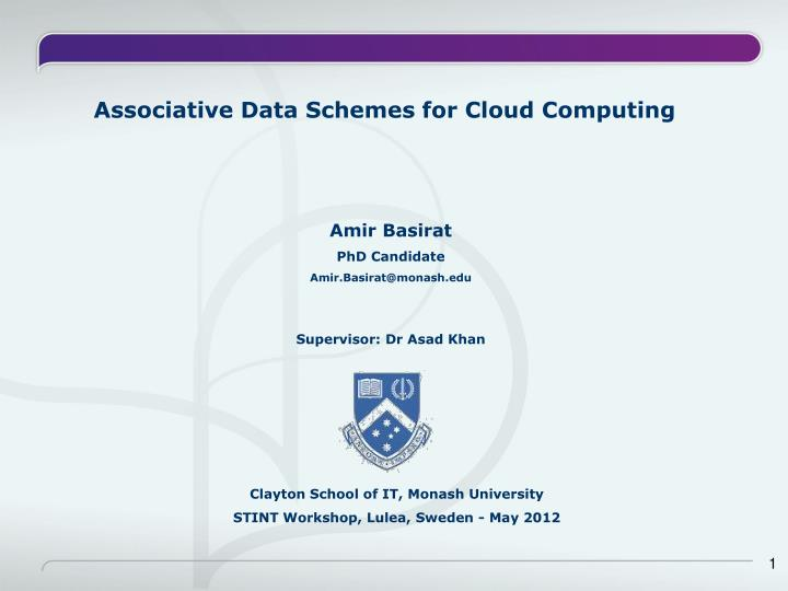 Associative Data Schemes for Cloud Computing