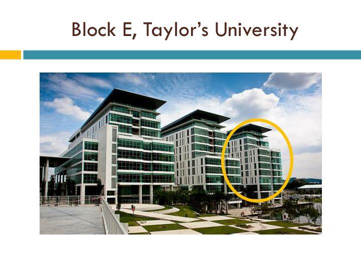 Block E, Taylor's University