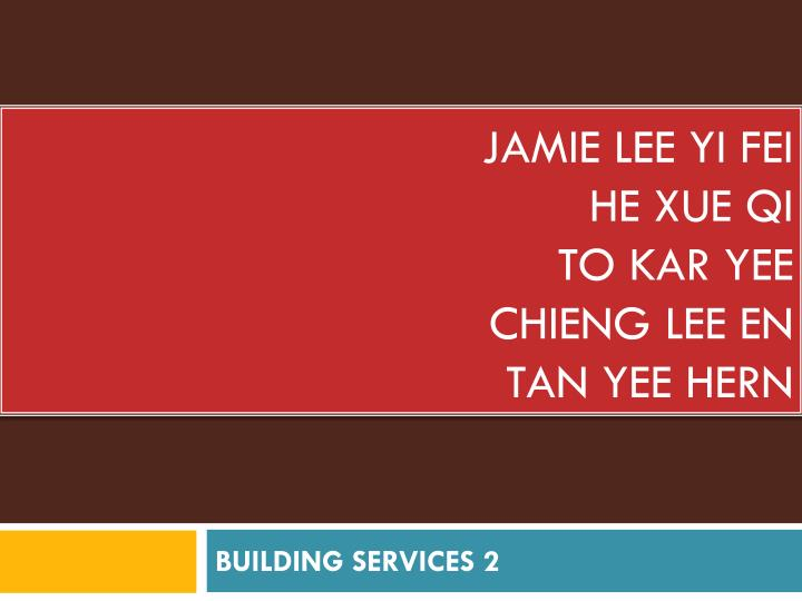 Jamie lee yi fei he xue qi to kar yee chieng lee en tan yee hern
