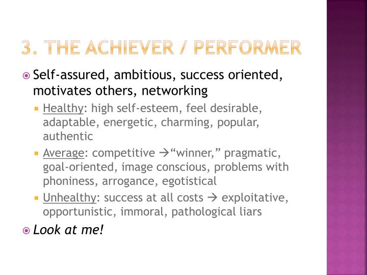 3. The Achiever / Performer