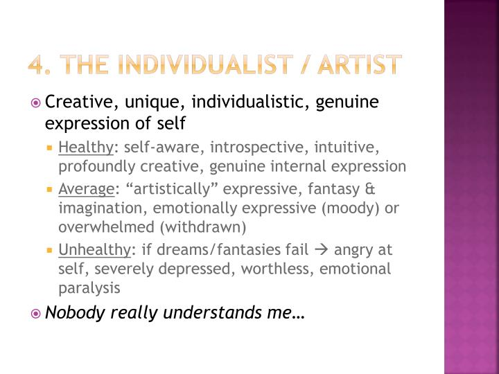 4. The Individualist / Artist