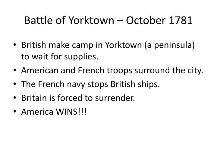 Battle of Yorktown – October 1781