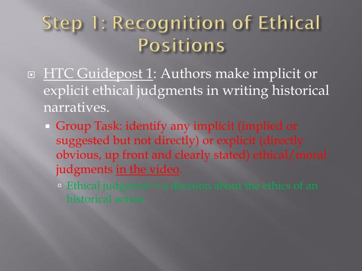 Step 1: Recognition of Ethical Positions