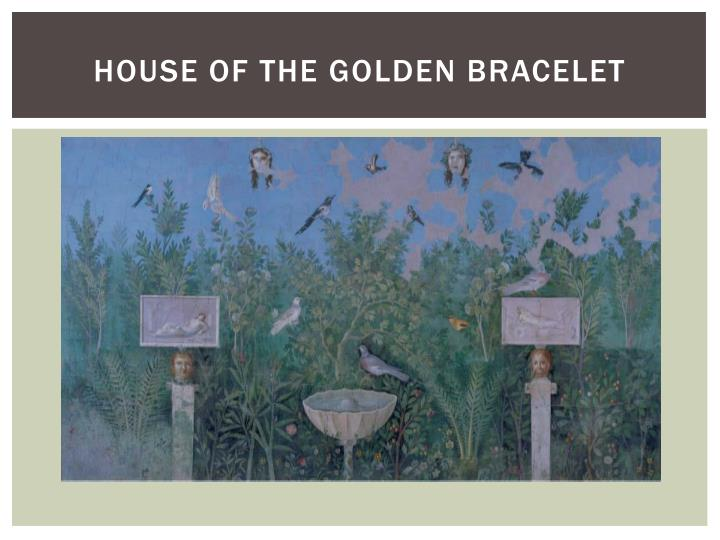 House of the golden Bracelet