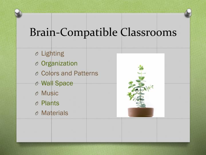 Brain-Compatible Classrooms