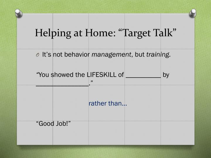 "Helping at Home: ""Target Talk"""