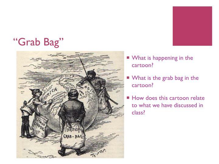 """""""Grab Bag"""""""