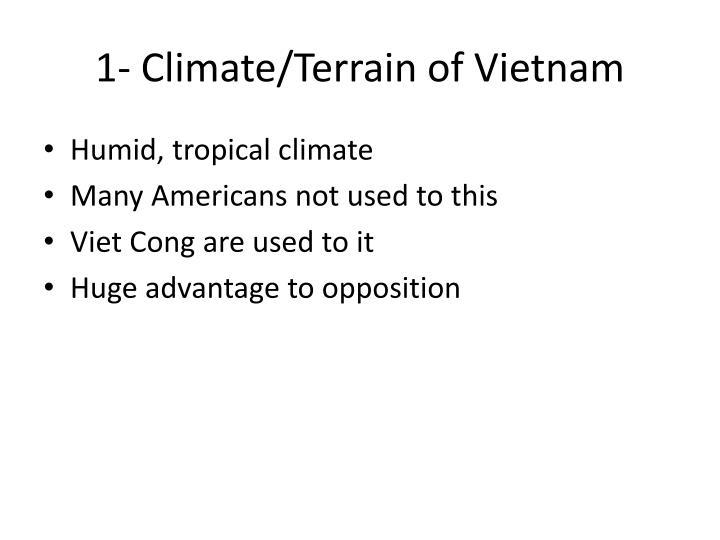1- Climate/Terrain of Vietnam