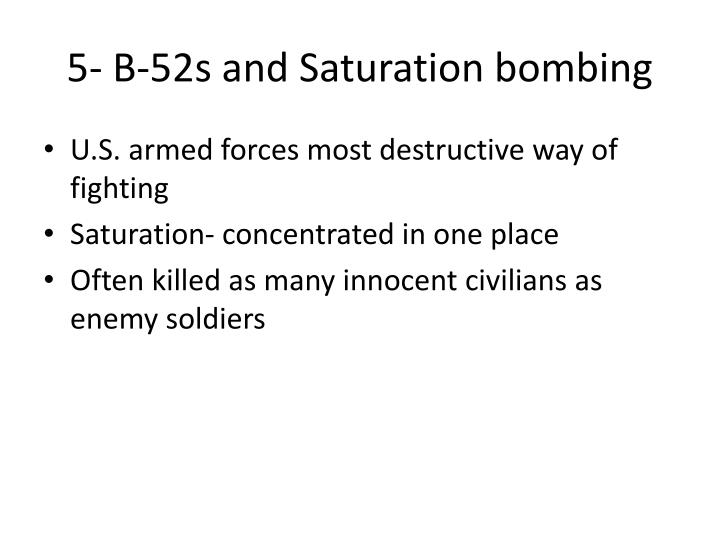 5- B-52s and Saturation bombing