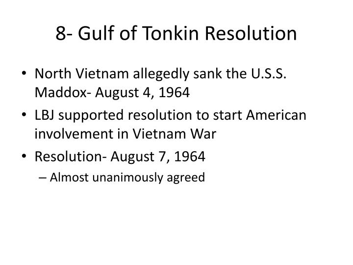 8- Gulf of Tonkin Resolution