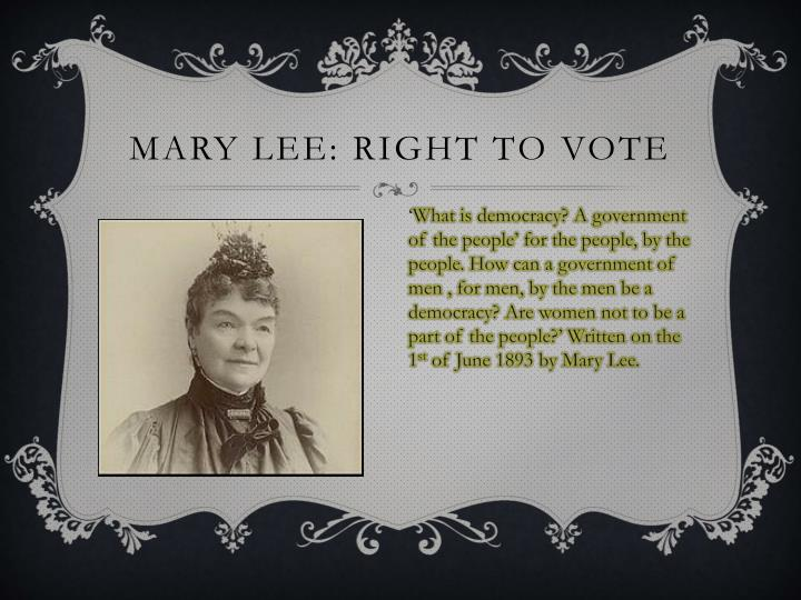Mary lee: right to vote