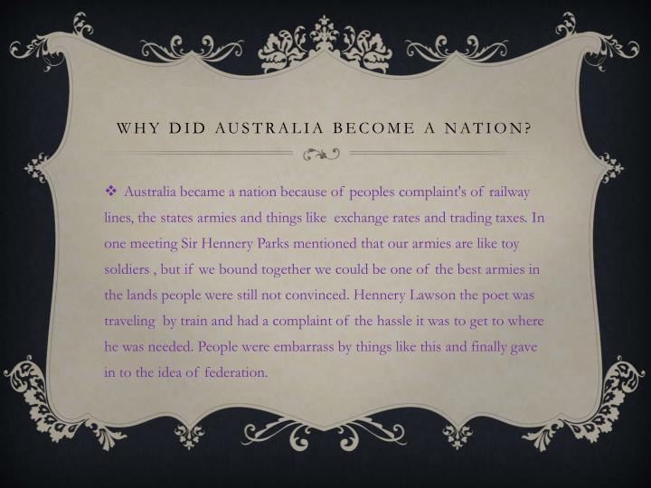Why did Australia become a nation?